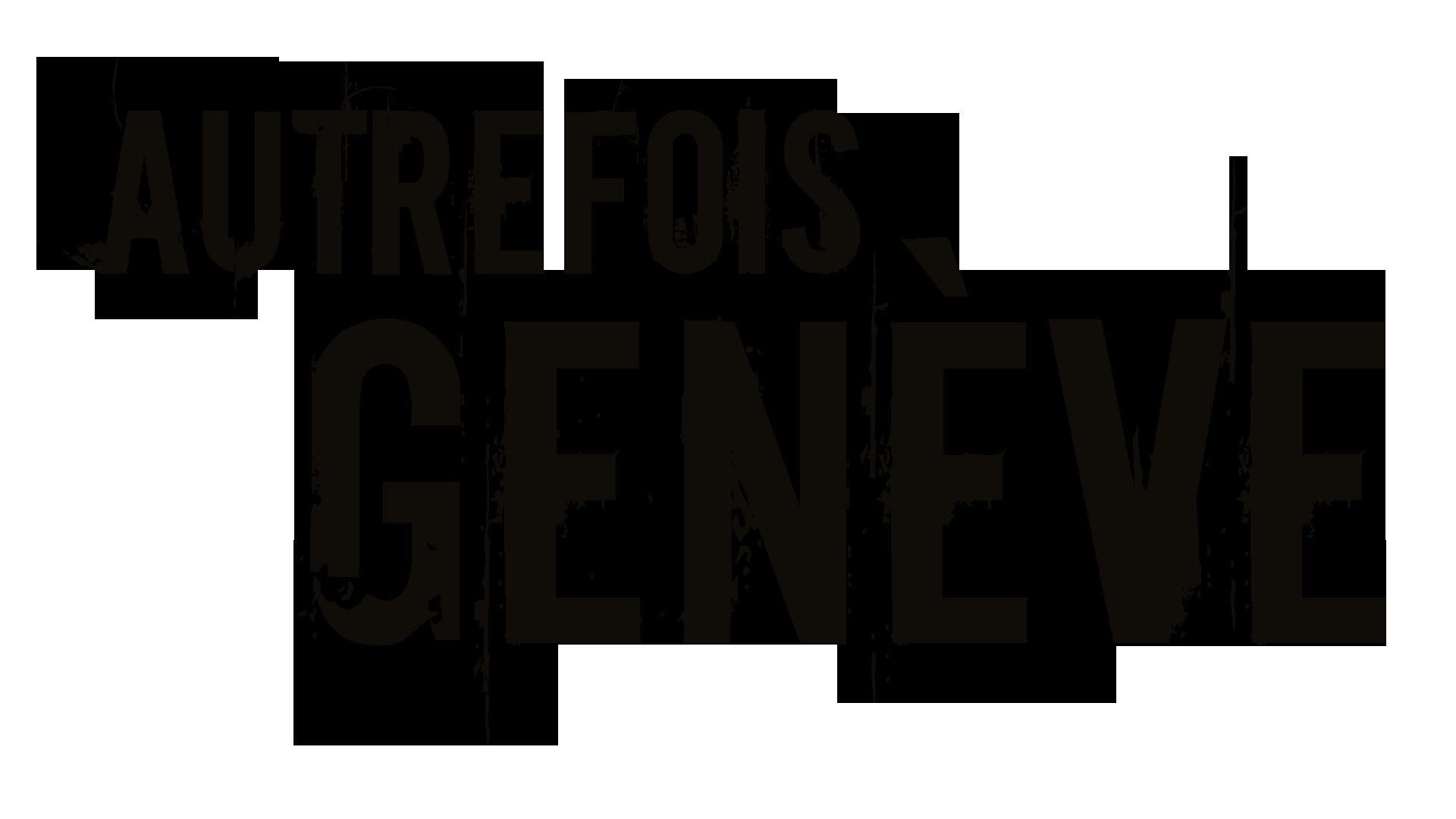 Fondation Autrefois Genève
